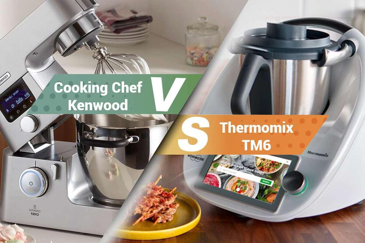Cooking chef de Kenwood contre Thermomix de Vorwerk, quel est le meilleur robot ?