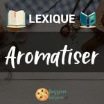 image de Aromatiser pâtisserie