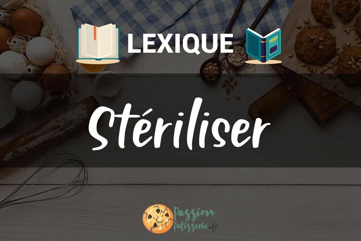 Stériliser