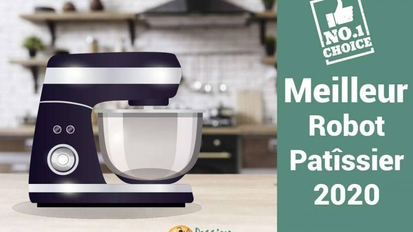 Top 10 des meilleurs robots pâtissier en 2020